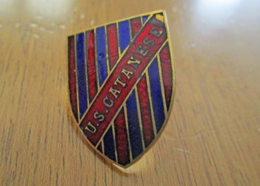 U.S. Catanese Calcio Distintivi FootBall Soccer Spilla Italy Catania Pins Sicilia - Calcio