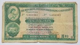 BILLET HONG KONG - 182h - 31/03/1979 - 10 DOLLARS - ARMOIRIE - GRATTE CIEL - Hong Kong