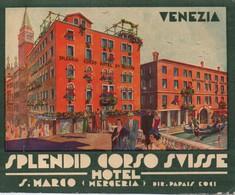 Etiquette Malle-Valise/ Hotel SPLENDID CORSO SUISSE / Saint Marc/ Mergeria/ VENEZIA/ / Vers 1900-1920             EVM71 - Etiquettes D'hotels