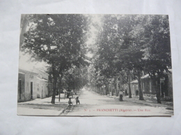 CPA  ALGERIE-FRANCHETTI : Une Rue - Autres Villes