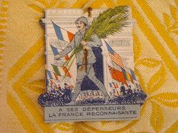 Rare épinglette Carton Reconnaissance Aux Poilus , A Ses Défenseurs La France Reconnaissante - 1914-18