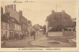 SAINT FLORENTIN Faubourg Landrecis - Saint Florentin