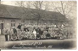 HOPITAL MILITAIRE. 1915. CARTE PHOTO - Lamotte Beuvron