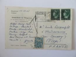 Carte Postale Du Grand Hôtel De L'Empereur Taxée 2f Maastricht (Pays-Bas) Vers Midrevaux (Vosges) - Le 12 Décembre 1947 - Postmark Collection (Covers)
