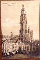 Anvers La Fleche De La Cathedrale - Antwerpen