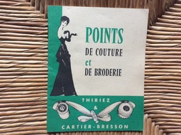 DOCUMENT COMMERCIAL CATALOGUE THIRIEZ & CARTIER-BRESSON  Points De Couture Et Broderies - Cross Stitch