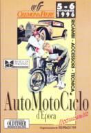 Auto Moto Ciclo D'Epoca, Mostrascambio Cremona Fiere  1996 - Borse E Saloni Del Collezionismo