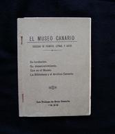 Libretto D'Epoca 1932 El Museo Canario Las Palmas Gran Canaria La Cronica - Zonder Classificatie