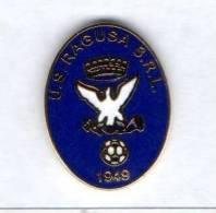 Pco U.S. Ragusa Srl Calcio Distintivi FootBall Soccer Pin Spilla Pins Italy - Calcio