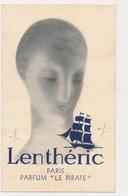 """CARTE PARFUMEE: """"LENTHERIC""""   PARIS PARFUM  """" Le Pirate ''- PERFUME VINTAGE CARD ADVERTISI - L'ATTRAIT DE LA NOUVAUTE - Vintage (until 1960)"""