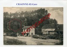 Gare CRAONNE-Train-Locomotive-CARTE Allemande-GUERRE 14-18-1WK-France-02-Feldpost- - Craonne