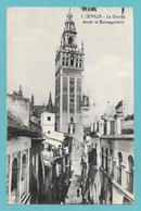 SEVILLA LA GIRALDA DESDE LA BORSEGUINERIA - Sevilla (Siviglia)