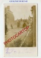 GUIGNICOURT-CARTE PHOTO Allemande-GUERRE 14-18-1WK-France-02- - Autres Communes