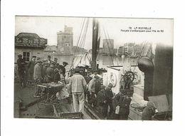 Cpa LA ROCHELLE Forçats S'embarquant Pour L'Ile De Ré Port Voilier RBLR 78 - La Rochelle