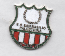 S.S. San Basilio Palestrina Calcio Distintivi Pins FootBall Soccer Pin Roma - Calcio