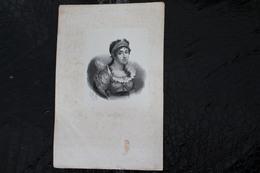 DH /Marie Josèphe Rose Tascher De La Pagerie, Dite Joséphine De Beauharnais, Née Le En Martinique-23 Juin 1763 /16x24 Cm - Documents Historiques