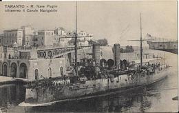 7-TARANTO-R.NAVE PUGLIE ATTRAVERSO IL CANALE NAVIGABILE - Guerra
