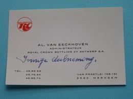 RC > ROYAL CROWN COLA ( Royal Crown Bottling Cy Antwerp S.A. > Administrateur ) Merksem > Al. Van Eeckhoven ! - Tarjetas De Visita