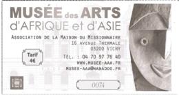 Ticket D'entrée - Musée Des Arts D'Afrique Et D'Asie - Association De La Maison Du Missionnaire - Vichy - Tickets D'entrée