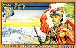 [MD3537] CPM - RIPRODUZIONE - MILITARI - L'ITALIA E' FATTA GUAI A CHI LA TOCCA - PERFETTA - NV - Militari