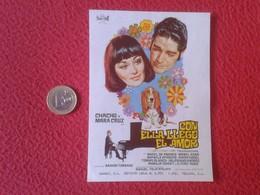 SPAIN PROGRAMA DE CINE FOLLETO MANO CINEMA PROGRAM PROGRAMME FILM PELÍCULA CON ELLA LLEGÓ EL AMOR CHACHO MARA CRUZ..... - Cinema Advertisement