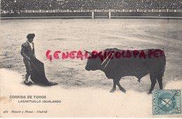 ESPAGNE- MADRID- CORRIDA DE TOROS -LAGARTIJILLO IGUALANDO - HAUSER Y MENET 1907 - Madrid