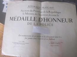 Diplome Medaille D'honneur De La Police - Police & Gendarmerie