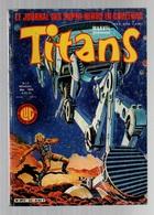 Titans N°52La Guerre Des étoiles - Machine-Man - Mikros - Dazzler - L'Ecosse Cousine De La Bretagne - Titans