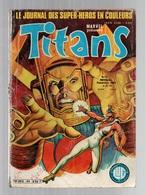 Titans N°44La Guerre Des étoiles - Machine-Man - Mikros - Dazzler - Le Boeing 747 - Disney Land De 1982 - Titans