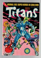 Titans N°49La Guerre Des étoiles - Machine-Man - Mikros - Dazzler - Les Manuscrits De La Mer Morte De 1983 - Titans