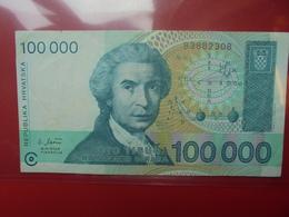 CROATIE 100.000 DINARA 1993 CIRCULER (B.2) - Croatie