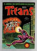 Titans N°47La Guerre Des étoiles - Machine-Man - Mikros - Dazzler - Les Révélations De Saturne De 1982 - Titans