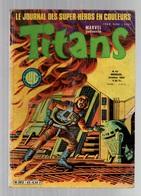 Titans N°45La Guerre Des étoiles - Machine-Man - Mikros - Dazzler - Le Cosmos Les Trous Noirs De 1982 - Titans