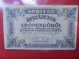 HONGRIE 500.000 PENGÖ 1946 CIRCULER (B.2) - Hungary