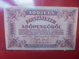 HONGRIE 100.000 PENGÖ 1946 CIRCULER (B.2) - Hungary
