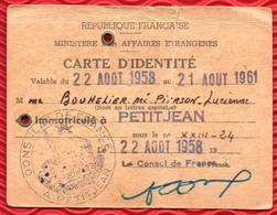 CARTE D IDENTITE CONSULAIRE - Consulat De France à PETITJEAN - MAROC - 1958 - - Vieux Papiers