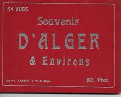 ALGERIE ALGER  Souvenir D'Alger & Environs. 54,vues Editiions ND. Phot. *PRIX FIXE - Algiers
