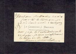 BRUXELLES 1910 - ANCIENNE CARTE DE VISITE - Le Chanoine J. HALLAUX - Directeur De L'Institut Saint-Boniface - Cartes De Visite