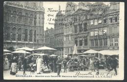 +++ CPA -  BRUXELLES - BRUSSEL - Grand'Place - Marché Aux Fleurs Et Maisons Des Corporations - Market   // - Markten