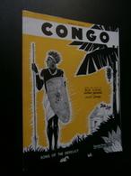 Congo, Song Of The Derelict (1931) Gus Kahn, G Waggner, J Lemare, Ben Harris - Partituren