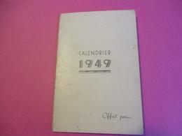 Petit Calendrier De Poche à 2 Volets/ Habillement/ Veuve R Pineau/ TOURS/Deberny & Peignot/Paris 1949             CAL431 - Non Classificati