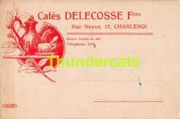 CPA PUB PUBLICITE CAFES DELECOSSE FRERES CHARLEROI - Reclame