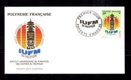 POLYNESIE FRANçAISE 1995   I.U.F.M. Du Pacifique Valeurs Sur Enveloppe FDC  SUPERBE - Lettres & Documents