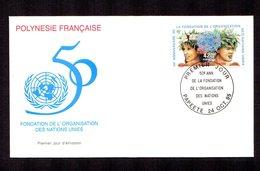 POLYNESIE FRANçAISE 1995   Anniversaire De L'ONU  Sur Enveloppe FDC  SUPERBE - Lettres & Documents
