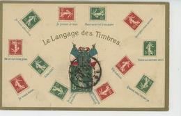 """TIMBRES - Jolie Carte Fantaisie Gaufrée """"LE LANGAGE DES TIMBRES """" (embossed Postcard) - Timbres (représentations)"""