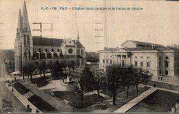 64 PAU L'EGLISE SAINT-JACQUES ET LE PALAIS DE JUSTICE - Pau
