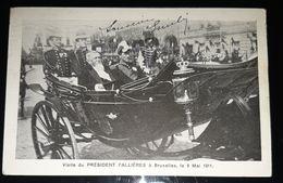 PRESIDENT FALLIERES VISITE A BRUXELLES BELGIQUE 9 MAI 1911 BELGIUM CPA - Hommes Politiques & Militaires