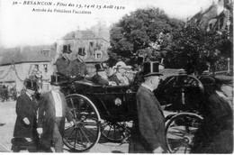 BESANCON (Doubs) - Fêtes Des 13, 14 Et 15 Août 1910. Arrivée Du Président Fallières. Circulée. TB état. - Besancon