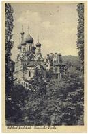 Weltbad KARLSBAD - Karlovy Vary - Sudeten - Russische Kirche - Gesendet 1944 - Sudeten