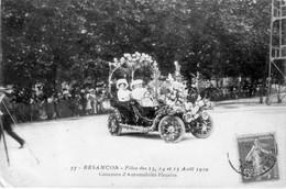 BESANCON (Doubs) - Fêtes Des 13, 14 Et 15 Août 1910. N° 37. Concours D'Automobiles Fleuries. Circulée Le 14- 09 - 1910. - Besancon